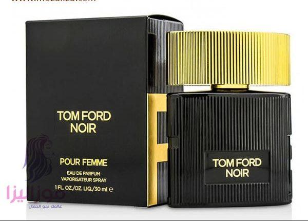 f034a0736 عطر توم فورد نوار بور فيمى الاسود للنساء Tom Ford Noir Pour Femme ...